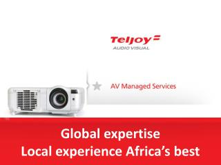 Global expertise Local experience Africa s best