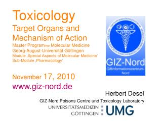 Herbert Desel GIZ-Nord Poisons Centre und Toxicology Laboratory