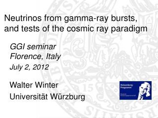 Neutrinos from gamma-ray bursts, and tests of the cosmic ray paradigm