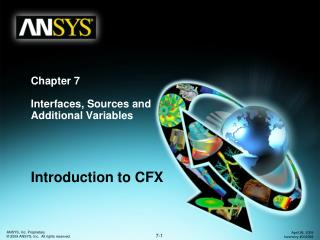 Chapter 7 Interfaces, Sources and Additional Variables
