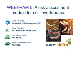 WEBFRAM 5:  A risk assessment  module for soil invertebrates