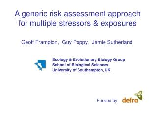 A generic risk assessment approach for multiple stressors & exposures