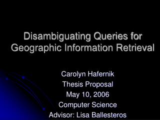 Disambiguating Queries for Geographic Information Retrieval