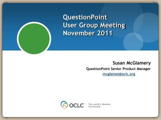 QuestionPoint User Group Meeting November 2011