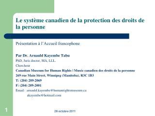 Le syst me canadien de la protection des droits de la personne