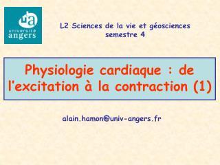 Physiologie cardiaque : de l excitation   la contraction 1
