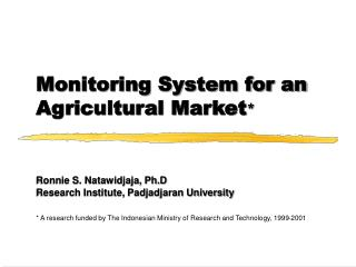 Monitoring System for an Agricultural Market *