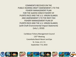 Caribbean Fishery Management Council 135 th  Meeting Carambola  Beach Resort and Spa