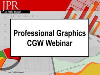 Professional Graphics CGW Webinar