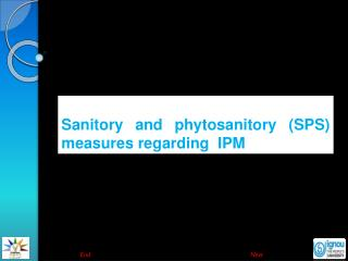 Sanitory and phytosanitory (SPS) measures regarding  IPM