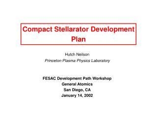 Compact Stellarator Development Plan