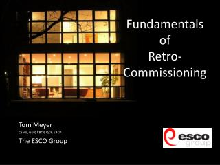 Fundamentals of  Retro-Commissioning