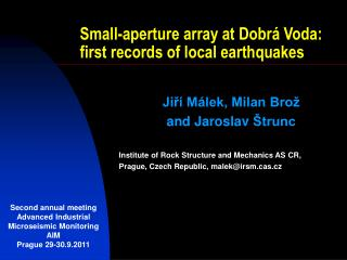 Small-aperture array at Dobrá Voda:  first records of local earthquakes