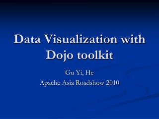 Data Visualization with Dojo toolkit