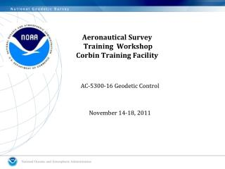 Aeronautical Survey   Training  Workshop  Corbin Training Facility