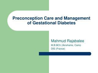 Preconception Care and Management of Gestational Diabetes
