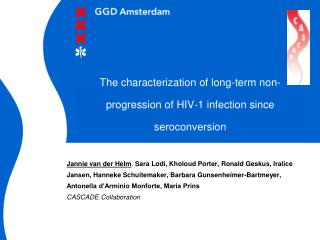 The characterization of long-term non-progression of HIV-1 infection since seroconversion