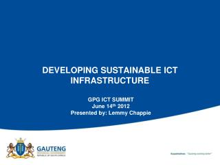 DEVELOPING SUSTAINABLE ICT INFRASTRUCTURE