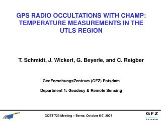 GPS RADIO OCCULTATIONS WITH CHAMP: TEMPERATURE MEASUREMENTS IN THE UTLS REGION