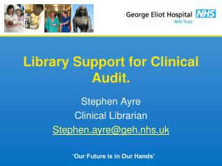 Library Support for Clinical Audit.