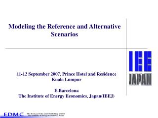 Modeling the Reference and Alternative Scenarios