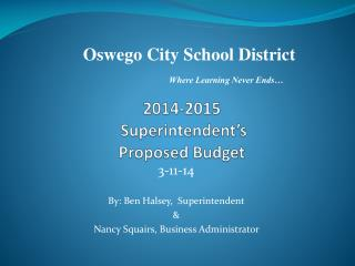 2014-2015  Superintendent's  Proposed Budget
