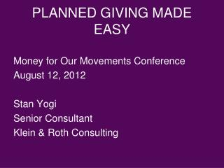 PLANNED GIVING MADE EASY