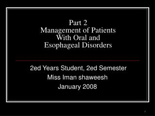 Part 2 Management of Patients With Oral and Esophageal Disorders