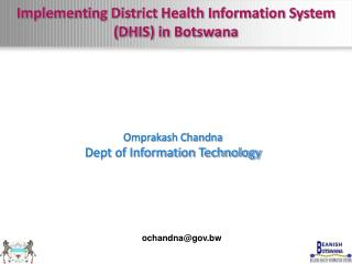 Implementing District Health Information System (DHIS) in Botswana