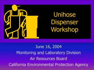 Unihose Dispenser Workshop