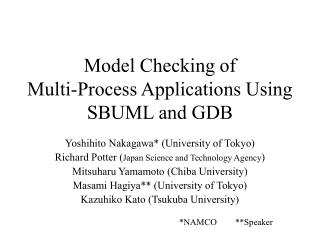 Model Checking of Multi-Process Applications Using SBUML and GDB