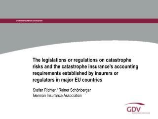 Stefan Richter / Rainer Schönberger German Insurance Association