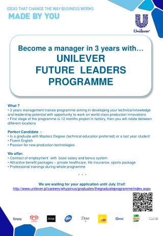 Become  a manager  in  3  years with … UNILEVER  FUTURE  LEADERS  PROGRAMME