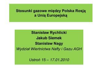 Stosunki gazowe między Polska Rosją  a Unią Europejską