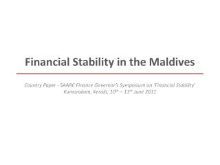 Financial Stability in the Maldives