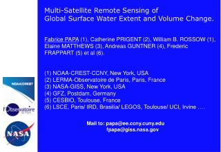 Multi-Satellite Remote Sensing of  Global Surface Water Extent and Volume Change.