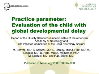 Practice parameter:  Evaluation of the child with global developmental delay