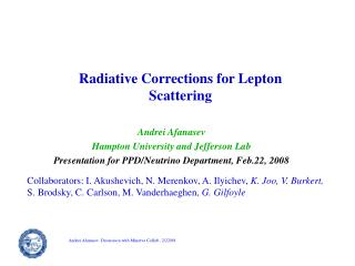 Radiative Corrections for Lepton Scattering