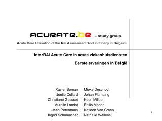inter RAI Acute Care in acute ziekenhuisdiensten Eerste ervaringen in België