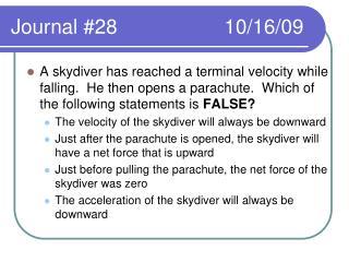 Journal #28                   10/16/09