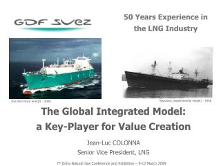 7 th  Doha Natural Gas Conference and Exhibition – 9-12 March 2009