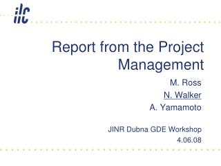 Report from the Project Management