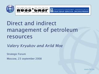 Direct and indirect management of petroleum resources