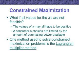 Constrained Maximization