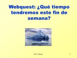 Webquest: ¿Qué tiempo tendremos este fin de semana?
