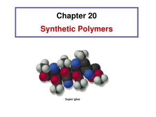Chapter 20  Synthetic Polymers