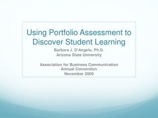 Using Portfolio Assessment to Discover Student Learning