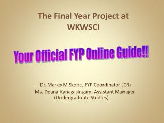The Final Year Project at WKWSCI