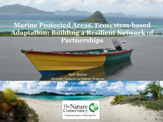 Marine Protected Areas, Ecosystem-based Adaptation: Building a Resilient Network of Partnerships