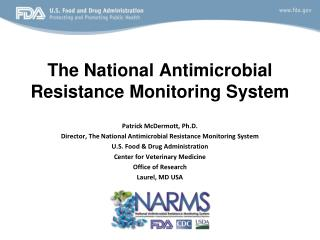 The National Antimicrobial Resistance Monitoring System